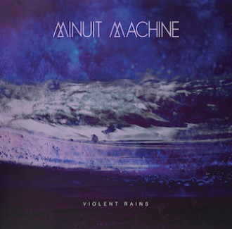 cover-minuit-machine-violent-rains