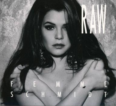 FEMME SCHMIDT - Raw