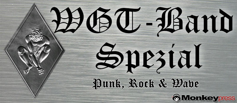 WGT-Band-Spezial: Rock, Punk & Wave