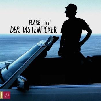 FLAKE - Der Tastenficker (Hörbuch)