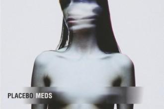 PLACEBO - Meds (Vinyl)