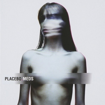 PLACEBO - Meds (Vinyl)
