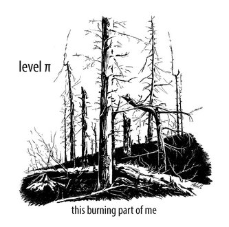 LEVEL π - The Burning Part Of Me EP