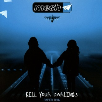 MESH – KILL YOUR DARLINGS EP
