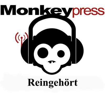 Monkeypress Reingehoert_klein