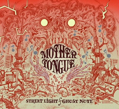 MOTHER TONGUE - Streetlight/Ghost Note