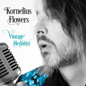 KORNELIUS FLOWERS - Vintage Hedonist