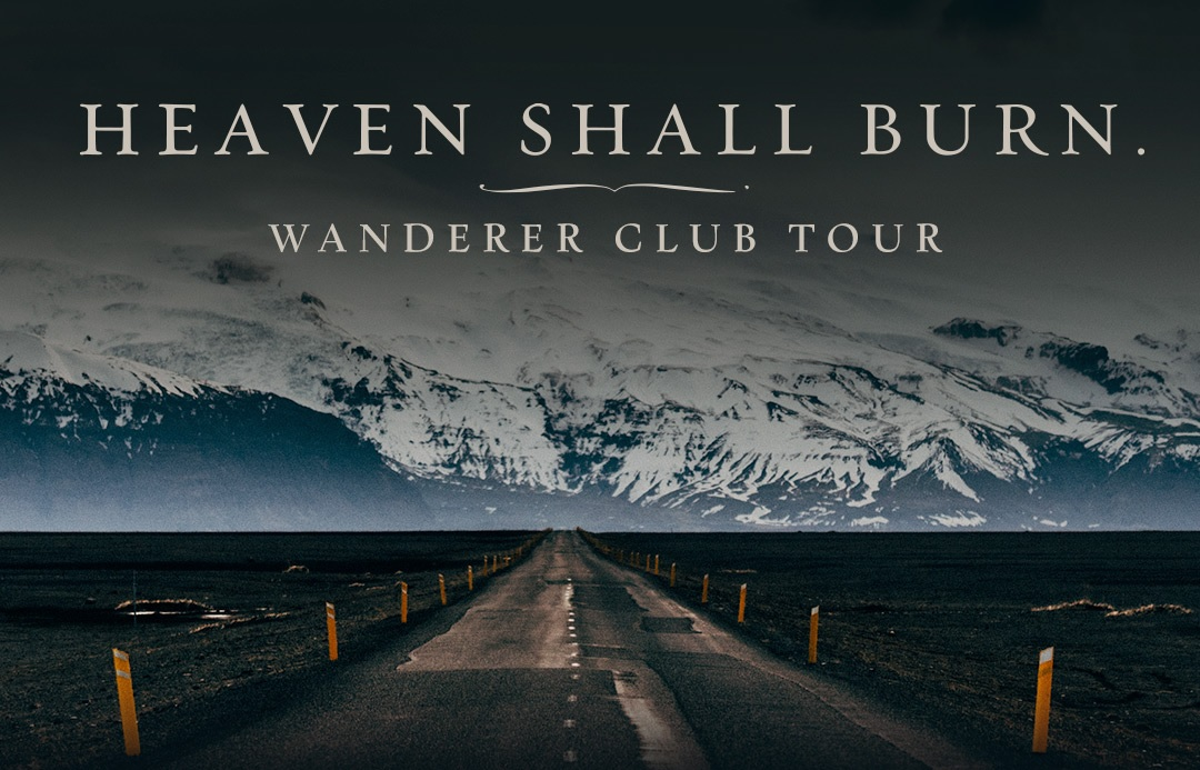 HEAVEN SHALL BURN: Wanderer Club Tour
