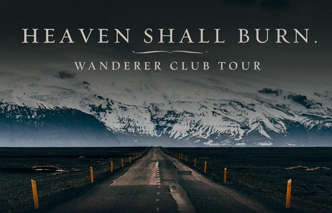 HEAVEN SHALL BURN: Wanderer Club Tour