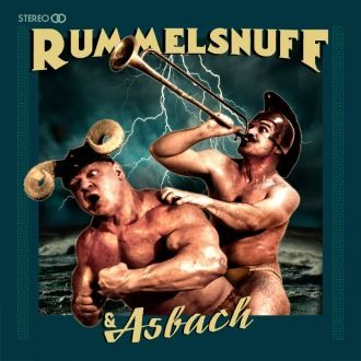 Rummelsnuff & Asbach CD-Cover