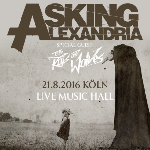 "ASKING ALEXANDRIA mit neuem Fronter und Album ""The Black"" exklusiv in Köln"