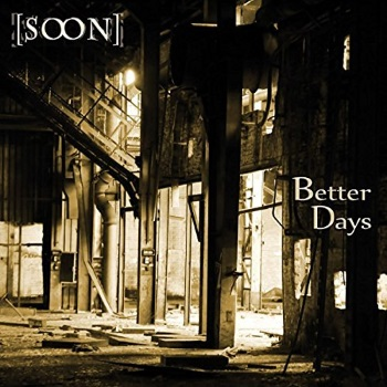 [SOON] - Better Days