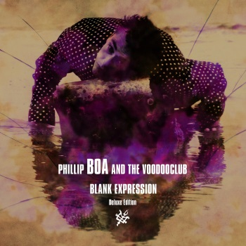 PHILLIP BOA & THE VOODOOCLUB - Blank Expression