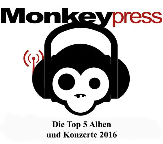 Die persönlichen Top 5 Alben & Konzerte 2016 des Monkeypress.de-Teams