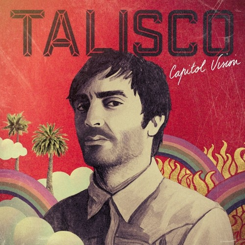 Talisco - Capitol Vision - Cover