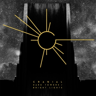 CRANIAL - Dark Towers / Bright Lights (CD/LP/BOX)