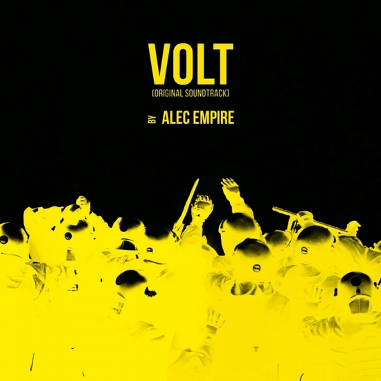 ALEC EMPIRE - Volt: Original Soundtrack