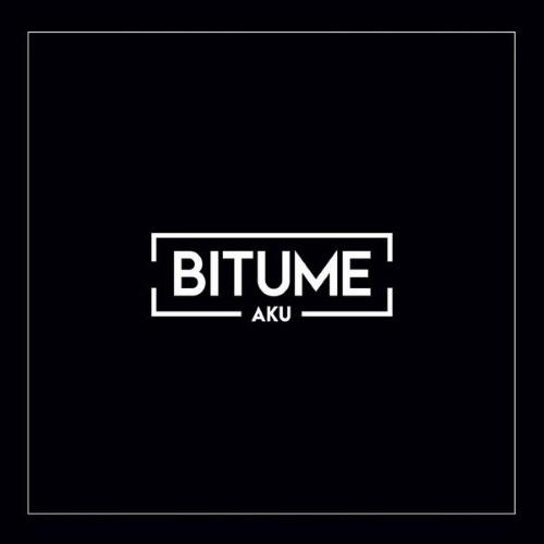 BITUME - AKU