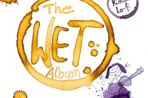 KIDCAT LO-FI – The Wet Album