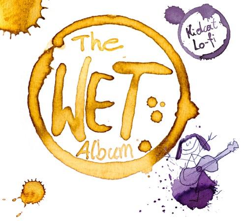 KIDCAT LO-FI - The Wet Album