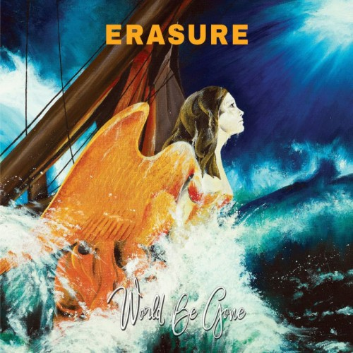ERASURE – World be gone