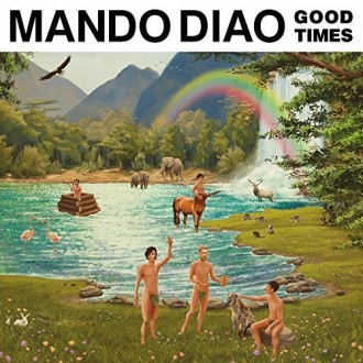 mando-diao-good-times-cover