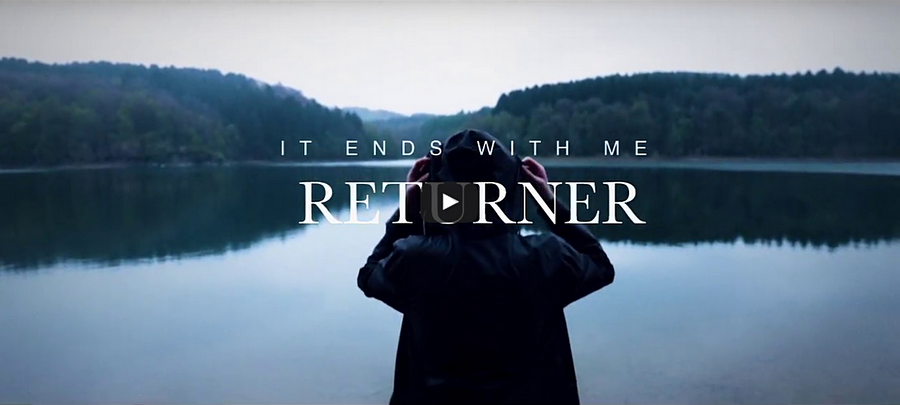 Neues Video: RETURNER - It Ends With Me