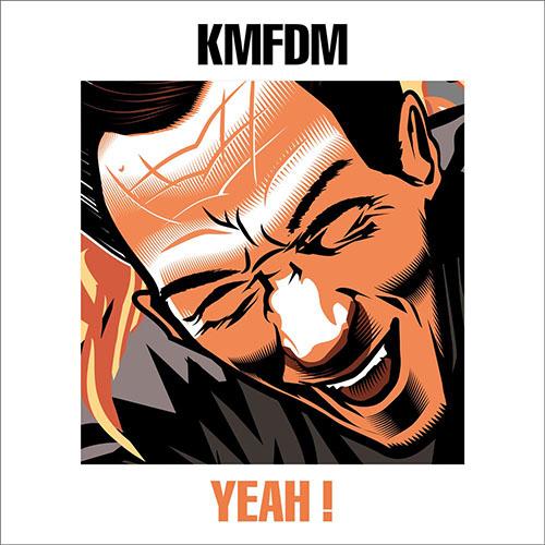 KMFDM - Yeah!