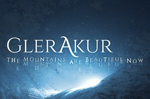 GLERAKUR – The Mountains Are Beautiful Now