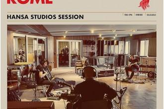ROME – Hansa Studios Session