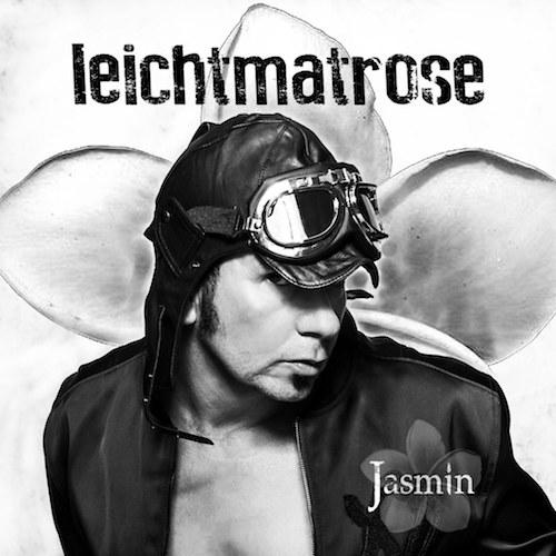"""LEICHTMATROSE mit Video zur neuen Single """"Jasmin"""""""
