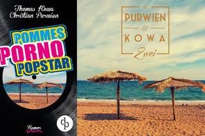 Pommes! Porno! Popstar! und Zwei – PURWIEN & KOWA veröffentlichen neues Album und Hörbuch