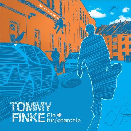 TOMMY FINKE - Ein Herz für Anarchie