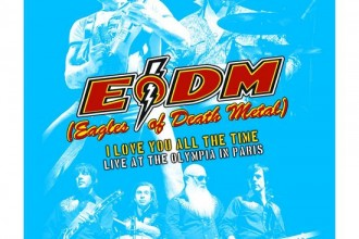 EAGLES OF DEATH METAL – I Love You All The Time
