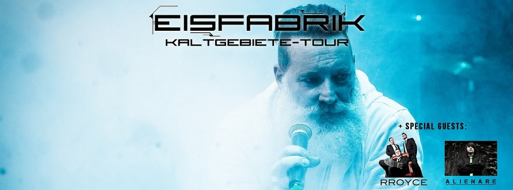 EISFABRIK gehen im Dezember auf Kaltgebiete-Tour