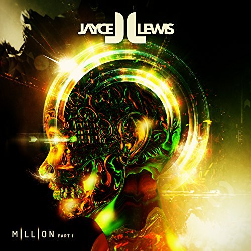 JAYCE LEWIS - Million (Part 1)