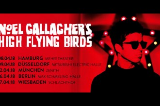NOEL GALLAGHER`S HIGH FLYING BIRDS - Tour 2018