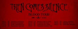 Then Comes Silence Tour 2017
