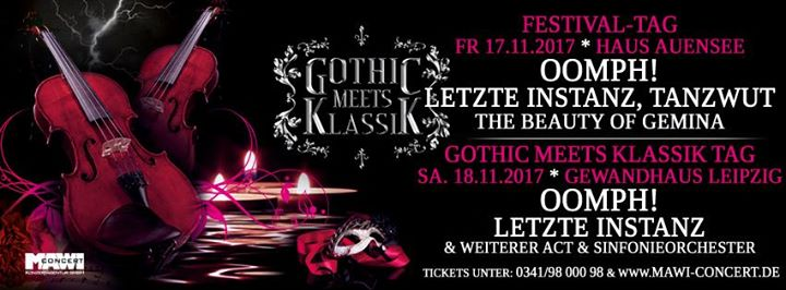 Das 6. GOTHIC MEETS KLASSIK lädt mit OOMPH!, LETZTE INSTANZ,  STAHLMANN und mehr nach Leipzig