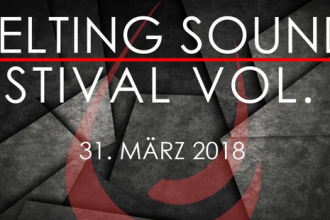 Monkeypress.de präsentiert: MELTING SOUNDS FESTIVAL 2018