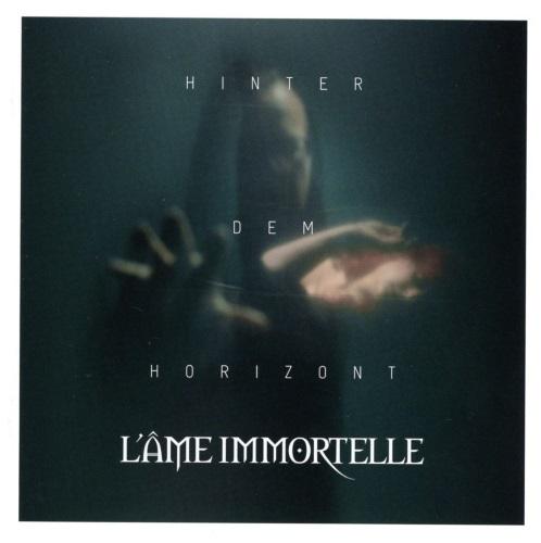 L'ÂME IMMORTELLE - Hinter dem Horizont