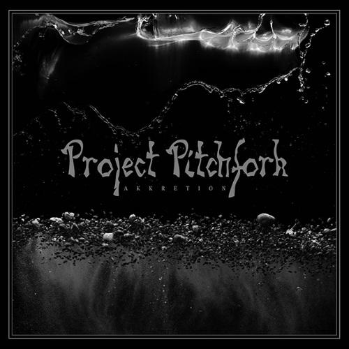 PROJECT PITCHFORK - Akkretion