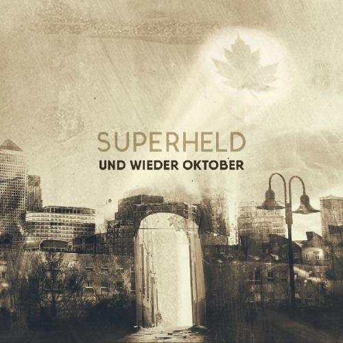 UND WIEDER OKTOBER - Superheld (EP)