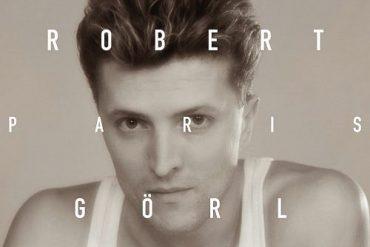ROBERT GÖRL – The Paris Tapes