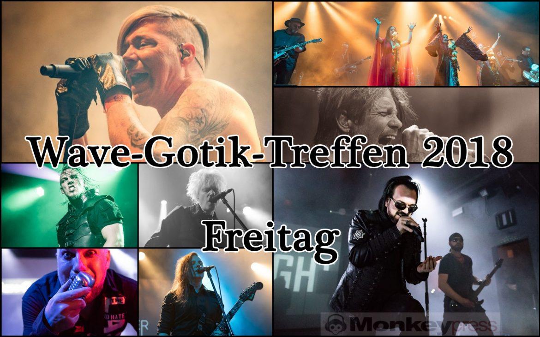 WAVE-GOTIK-TREFFEN (WGT) 2018 – FREITAG 18.05.2018