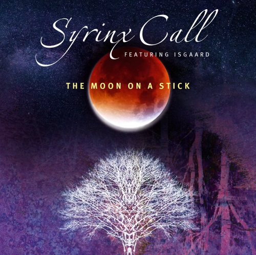SYRINX CALL - The Moon On A Stick