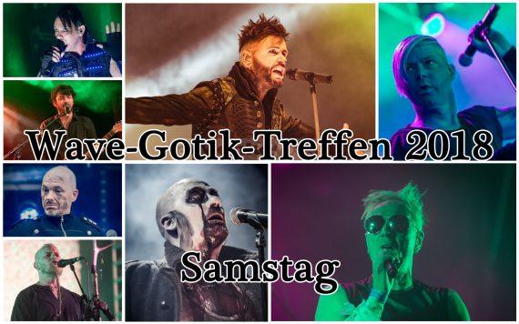 WAVE-GOTIK-TREFFEN (WGT) 2018 – Samstag 19.05.2018