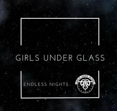 """Nach 13 Jahren: GIRLS UNDER GLASS veröffentlichen am Freitag neue Single """"Endless Nights"""""""