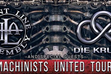 The Machinists United! DIE KRUPPS und FRONTLINE ASSEMBLY gemeinsam auf Tour