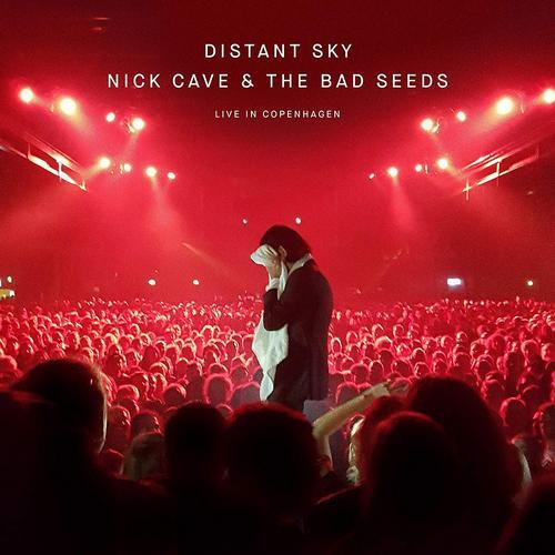 NICK CAVE & THE BAD SEEDS – Distant Sky EP (Live in Copenhagen)